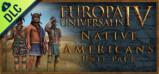 [Cover] Europa Universalis IV: Native Americans Unit Pack