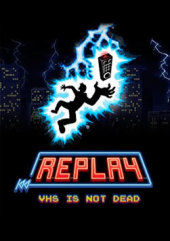 [Cover] Replay - VHS is not Dead