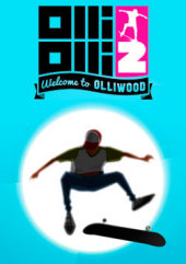[Cover] OlliOlli 2: Welcome to Olliwood