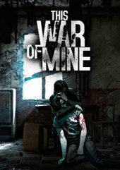 [Cover] This War of Mine