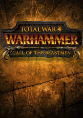 [Cover] Total War: WARHAMMER - Call of the Beastmen