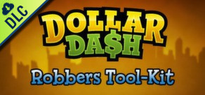 [Cover] Dollar Dash: Robbers Tool-Kit