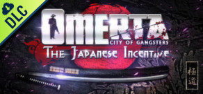 [Cover] Omerta - City of Gangsters: The Japanese Incentive