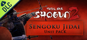 [Cover] Total War: Shogun 2 - Sengoku Jidai Unit Pack