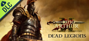 [Cover] King Arthur II: Dead Legions