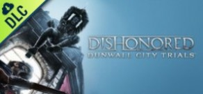 [Cover] Dishonored: Dunwall City Trials