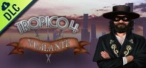 [Cover] Tropico 4: Vigilante