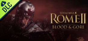 [Cover] Total War: ROME II - Blood & Gore Pack