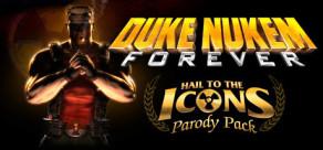 [Cover] Duke Nukem Forever Hail to the Icons Parody Pack