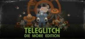 [Cover] Teleglitch: Die More Edition