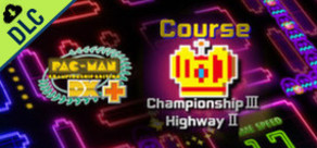[Cover] Pac-Man Championship Edition DX+: Championship III & Highway II Courses
