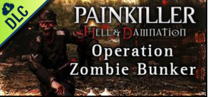 [Cover] Painkiller Hell & Damnation: Operation Zombie Bunker