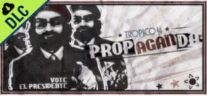 [Cover] Tropico 4: Propaganda