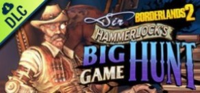 [Cover] Borderlands 2: Sir Hammerlock's Big Game Hunt