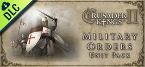 [Cover] Crusader Kings II: Military Orders Unit Pack