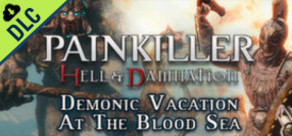 [Cover] Painkiller Hell & Damnation: Demonic Vacation at the Blood Sea