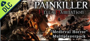 [Cover] Painkiller Hell & Damnation: Medieval Horror - Multiplayer Pack