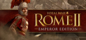[Cover] Total War: ROME II - Emperor Edition