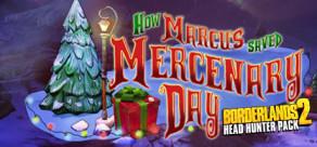 [Cover] Borderlands 2: Headhunter 3: Mercenary Day