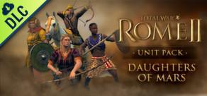 [Cover] Total War: ROME II - Daughters of Mars