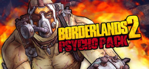 [Cover] Borderlands 2: Psycho Pack