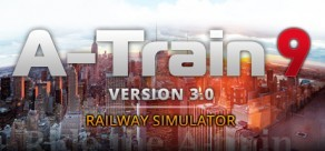 [Cover] A-Train 9 V3.0: Railway Simulator