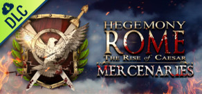[Cover] Hegemony Rome: The Rise of Caesar - Mercenaries