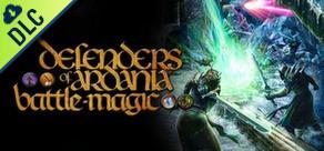 [Cover] Defenders of Ardania: Battlemagic