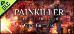 [Cover] Painkiller Hell & Damnation: City Critters