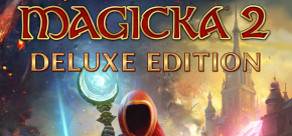 [Cover] Magicka 2 - Deluxe Edition
