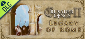 [Cover] Crusader Kings II: Legacy of Rome