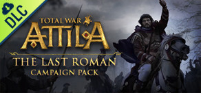 [Cover] Total War: ATTILA - The Last Roman Campaign Pack