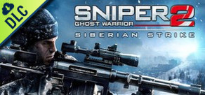 [Cover] Sniper: Ghost Warrior 2 - Siberian Strike