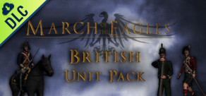 [Cover] March of the Eagles: British Unit Pack