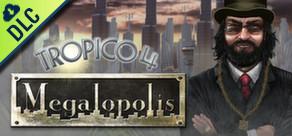 [Cover] Tropico 4: Megalopolis
