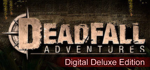 [Cover] Deadfall Adventures - Digital Deluxe Edition