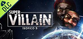 [Cover] Tropico 5: Supervillain