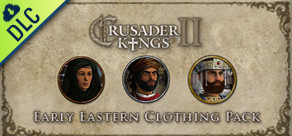 [Cover] Crusader Kings II: Early Eastern Clothing Pack