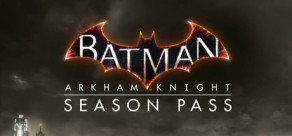 [Cover] Batman: Arkham Knight Season Pass