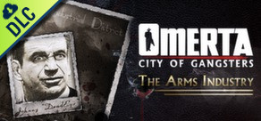[Cover] Omerta: City of Gangsters: The Arms Industry