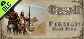 [Cover] Crusader Kings II: Persian Units Pack