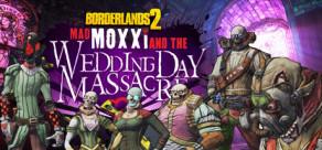 [Cover] Borderlands 2: Headhunter 4: Wedding Day Massacre