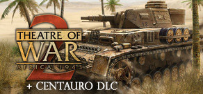 [Cover] Theatre of War 2: Africa 1943 + Centauro