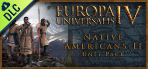 [Cover] Europa Universalis IV: Native Americans II Unit Pack