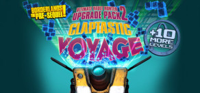 [Cover] Borderlands: The Pre-Sequel - Claptastic Voyage and Ultimate Vault Hunter Upgrade Pack 2