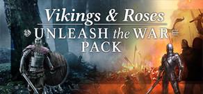 [Cover] Vikings & Roses - Unleash the War Pack