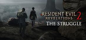 [Cover] Resident Evil Revelations 2: Episodio Extra - The Struggle