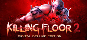 [Cover] Killing Floor 2 - Digital Deluxe Edition