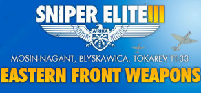 [Cover] Sniper Elite III - Eastern Front Weapons Pack