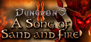 [Cover] Dungeons 2 – A Song of Sand and Fire